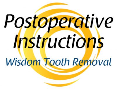 Postoperative surgery instructions for Wisdom Tooth Removal