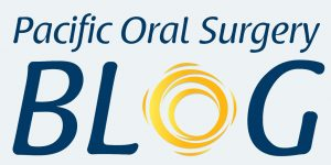 Pacific Oral Surgery Blog