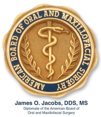 James Jacobs, DDS, MS is a board certified surgeon and a